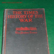 Libros antiguos: THE TIMES HISTORY OF THE WAR. THE BATTLEFIELD OF EUROPE. Lote 20442711
