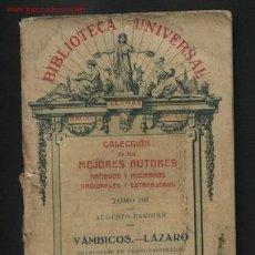 Livres anciens: YÁMBICOS.- LÁZARO POR AUGUSTO BARBIER. BIBLIOTECA UNIVERSAL. TOMO 101. 1885. Lote 23600238