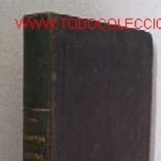 Libros antiguos: ESCRITOS POSTUMOS DEL DR. JAIME BALMES -AÑO 1850. Lote 27073935
