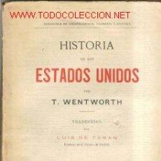 Libros antiguos: 1909.HISTORIA DE LOS ESTADOS UNIDOS WENTWORTH. Lote 23996349