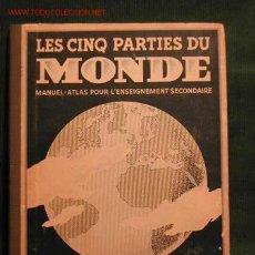 Libros antiguos: LES CINQ PARTIES DU MONDE, MANUEL-ATLAS POUR L'ENSEIGNEMENT SECONDAIRE DE CHARLES BIERMANN. Lote 27120445