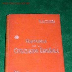 Libros antiguos: HISTORIA DE LA CIVILIZACIÓN ESPAÑOLA DE RAFAEL ALTAMIRA - MANUALES SOLER. Lote 11478444