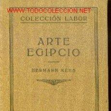 Libros antiguos: ARTE EGIPCIO (BARCELONA, 1932). Lote 20621551