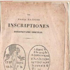 Libros antiguos: DE VARIA RATIONE INSCRIPTIONES: INTERPRETANDI OBSCURAS/ ULRICH FRIEDRICH KOPP - 1827 * EPIGRAFIA *. Lote 23583927