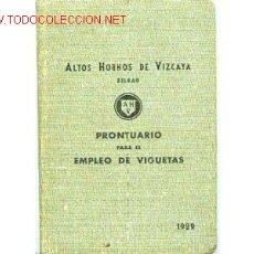 Libros antiguos: ALTOS HORNOS DE VIZCAYA. BILBAO. PRONTUARIO AÑO 1929. Lote 37013443