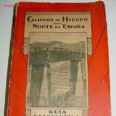 Libri antichi: ANTIGUO LIBRO CAMINOS DE HIERRO DEL NORTE DE ESPAÑA - GUIA DESCRIPTIVA DE 1933 - 670 PAG - NUMEROSAS. Lote 26563392