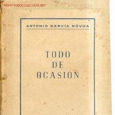 Livres anciens: 1950.ANTONIO GARCIA NOVOA ;TODO DE OCASION GALICIA. Lote 26561490