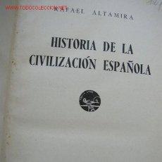 Livres anciens: HISTORIA DE LA CIVILIZACIÓN ESPAÑOLA.-RAFAEL ALTAMIRA-- EDT. M. AGUILAR- MAD.- 1933. Lote 18399299