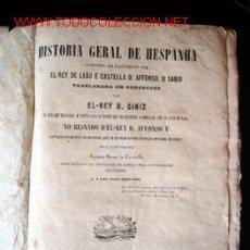 Libros antiguos: HISTORIA GERAL DE HESPANHA COMPOSTA EN CASTELHANO POR EL-REY DE LEÃO Y CASTELLA D. AFFONSO, O SABIO. Lote 27511966