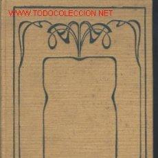 Libros antiguos: VOCACION.BIBLIOTECA NOVELISTAS SIGLO XX.1905.DEDICADO.. Lote 1682187