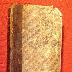 Libros antiguos: ANTIGUO LIBRO ENCUADERNADO EN PIEL - UN CASAMIENTO -. SIGLO XIX AÑO 1857.. Lote 1757284