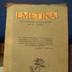 Libros antiguos: EMETINA SUS DIVERSAS APLICACIONES EN LA CLINICA. Lote 1789987