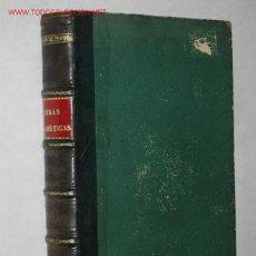 Libros antiguos: OBRAS DRAMÁTICAS, POR GASPAR NÚÑEZ DE ARCE. 1879. Lote 24145678