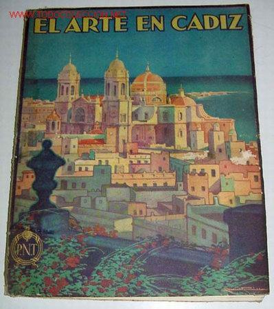 EL ARTE EN CÁDIZ. (1ª ED.) - PEMÁN, CÉSAR - MADRID, 1930. 1ª ED. SUCESORES DE RIVADENEYRA. PATRONATO (Libros Antiguos, Raros y Curiosos - Historia - Otros)