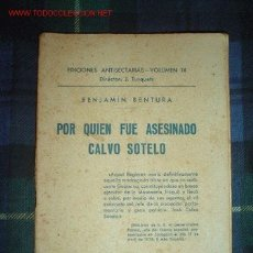 Libros antiguos: 1938- POR QUIEN FUE ASESINADO CALVO SOTELO. MASONERIA. Lote 26950303