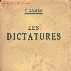 Libros antiguos: FRANCESC CAMBÓ - LES DICTADURES. Lote 26852788