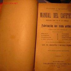 Libros antiguos: MANUAL DEL CAFETERO AÑO 1899. Lote 22163617