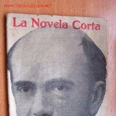 Libros antiguos: LA DAMA DE ITURBI - PÍO BAROJA - NOVELA INÉDITA - COLECCION LA NOVELA CORTA Nº 24 - AÑO 1916. Lote 24592185