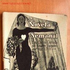 Libros antiguos: LA CASA CERRADA - EDUARDO MARQUINA - COLECCIÓN LA NOVELA SEMANAL Nº 69 - AÑO 1922 . Lote 23651076