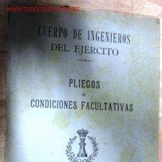 Libros antiguos: CUERPO DE INGENIEROS DEL EJÉRCITO. PLIEGO DE CONDICIONES FACULTATIVAS. 1912, 71 PÁGINAS.. Lote 1927761