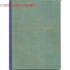 Libros antiguos: RESUMEN DE LA HISTORIA DE LA LITERATURA.1932.ILUSTRADO. Lote 2006775