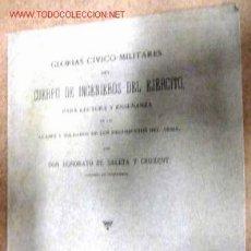 Libros antiguos: GLORIAS CÍVICO-MILITARES DEL CUERPO DE INGENIEROS DEL EJÉRCITO. AÑO 1890, 77 PÁGINAS.. Lote 2036845