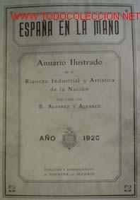 ANUARIO ILUSTRADO DE LA RIQUEZA INDUSTRIAL Y ARTÍSTICA DE LA NACIÓN. AÑO 1926: BURGOS (Libros Antiguos, Raros y Curiosos - Historia - Otros)
