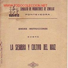 Libros antiguos: BREVES INSTRUCCIONES SOBRE LA SIEMBRA Y CULTIVO DEL MAIZ (1935). Lote 17556303