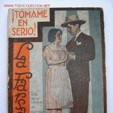 Libros antiguos: TOMAME EN SERIO - ANTONIO PASO.. Lote 27172284