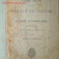Libros antiguos: 1879.- CÓDIGO PENAL PARA LAS PROVINCIAS DE CUBA Y PUERTO-RICO. Lote 26169144