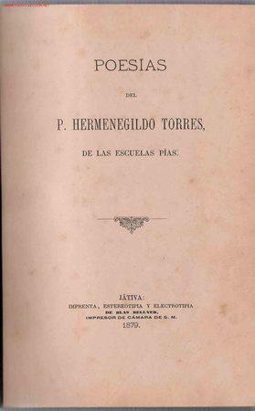 POESÍAS/ DEL P. HERMENEGILDO TORRES (Libros Antiguos, Raros y Curiosos - Literatura - Otros)