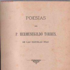 Libros antiguos: POESÍAS/ DEL P. HERMENEGILDO TORRES. Lote 23636439