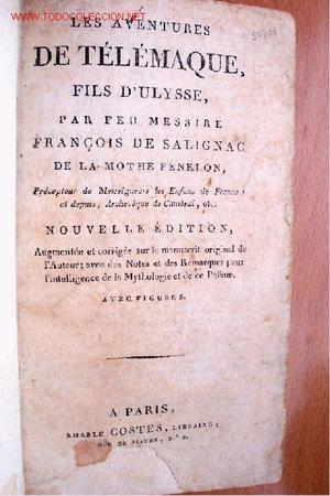 (L-51) LES AVENTURES DE TÉLÉMAQUE, FILS D ULISSE - POR FÉNELON - PRINCIPIOS DEL SIGLO XIX (Libros Antiguos, Raros y Curiosos - Otros Idiomas)