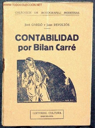 CONTABILIDAD POR BILAN CARRÉ (Libros Antiguos, Raros y Curiosos - Ciencias, Manuales y Oficios - Otros)