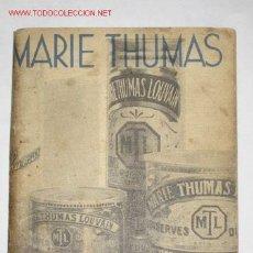 Libros antiguos: LES RECETTES DE MARIE-THUMAS. 1931. COCINA, GASTRONOMÍA. Lote 25943937