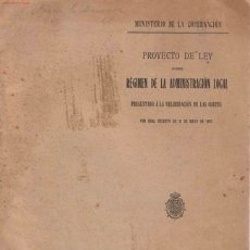 Libros antiguos: ESPAÑA- MINISTERIO DE LA GOBERNACIÓN, 1907. Lote 27059086