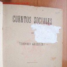 Libros antiguos: (L-86) CUENTOS SOCIALES - POR TEODORO GUERRERO - AÑO 1876 - 256 PÁGINAS- 12,5 X 18 CM. Lote 27264240
