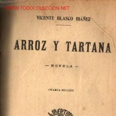 Libros antiguos: ARROZ Y TARTANA .. 1894 .. POR VICENTE BLASCO IBÁÑEZ. Lote 18944390