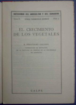Libros antiguos: CATECISMOS DEL AGRICULTOR Y GANADERO. CRECIMIENTO DE LOS VEGETALES. Nº 44. ED. CALPE,MADRID, 1922. - Foto 2 - 16931718
