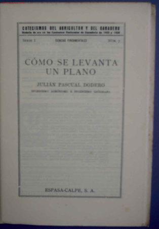 Libros antiguos: CATECISMOS DEL AGRICULTOR Y GANADERO. CÓMO SE LEVANTA UN PLANO. Nº 82. EDITOR CALPE, MADRID, 1932. - Foto 2 - 16931719