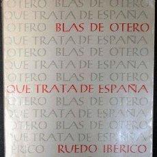 Libros antiguos: BLAS DE OTERO: QUE TRATA DE ESPAÑA. Lote 2200312