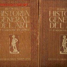 Libros antiguos: HISTORIA GENERAL DE L' ART / JOAQUIM FOLCH I TORRES. Lote 27012806