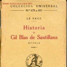Libros antiguos: HISTORIA DE GIL BLAS DE SANTILLANA - TOMOS I - II -III -1922 - COL. UNIVERSAL. Lote 4017296