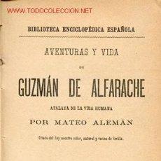 Libros antiguos: AVENTURAS Y VIDA DE GUZMAN DE ALFARACHE ( DOS TOMOS ) 1887. Lote 22151907