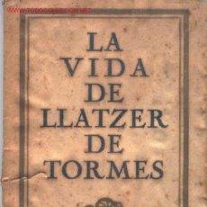 Libros antiguos: LA VIDA DE LLATZER DE TORMES - DIDAC HURTADO DE MENDOZA - 1924. Lote 25466485