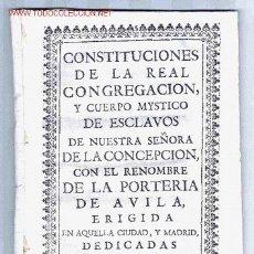 Libros antiguos: AVILA. CONSTITUCIONES CONGREGACION VIRGEN DE LA PORTERÍA, DE AVILA. (AÑO 1733 ?). CYL. AVILA. Lote 23119058