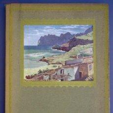 Libros antiguos: MALLORCA. COL-LECCIO ALBUM MERAVELLA. VOLUM VI, 1936.. Lote 23603963