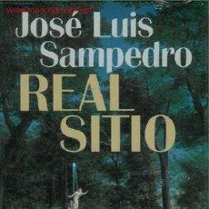 Libros antiguos: LIBRO REAL SITIO DE JOSE LUIS SAMPEDRO. DOS MOMENTOS HISTÓRICOS QUE CONCURREN EN EL REAL SITIO DE AR. Lote 22739582
