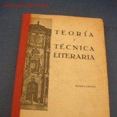 Libros antiguos: TEORIA Y TÉCNICA LITERARIA,PRECEPTÍVA Y COMPOSICIÓN-POR: JOSÉ ROGERIO SÁNCHEZ-1936 -MAD.-. Lote 20926808