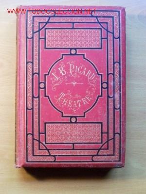 Libros antiguos: (L-165) THEATRE - L.B. PICARD - AÑO 1880 - 34 PIEZAS - AÑO 1880 - Foto 2 - 26777473